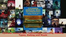 Read  Cylinder Musical Box Technology Including Makers Types Dating and Music Ebook Free