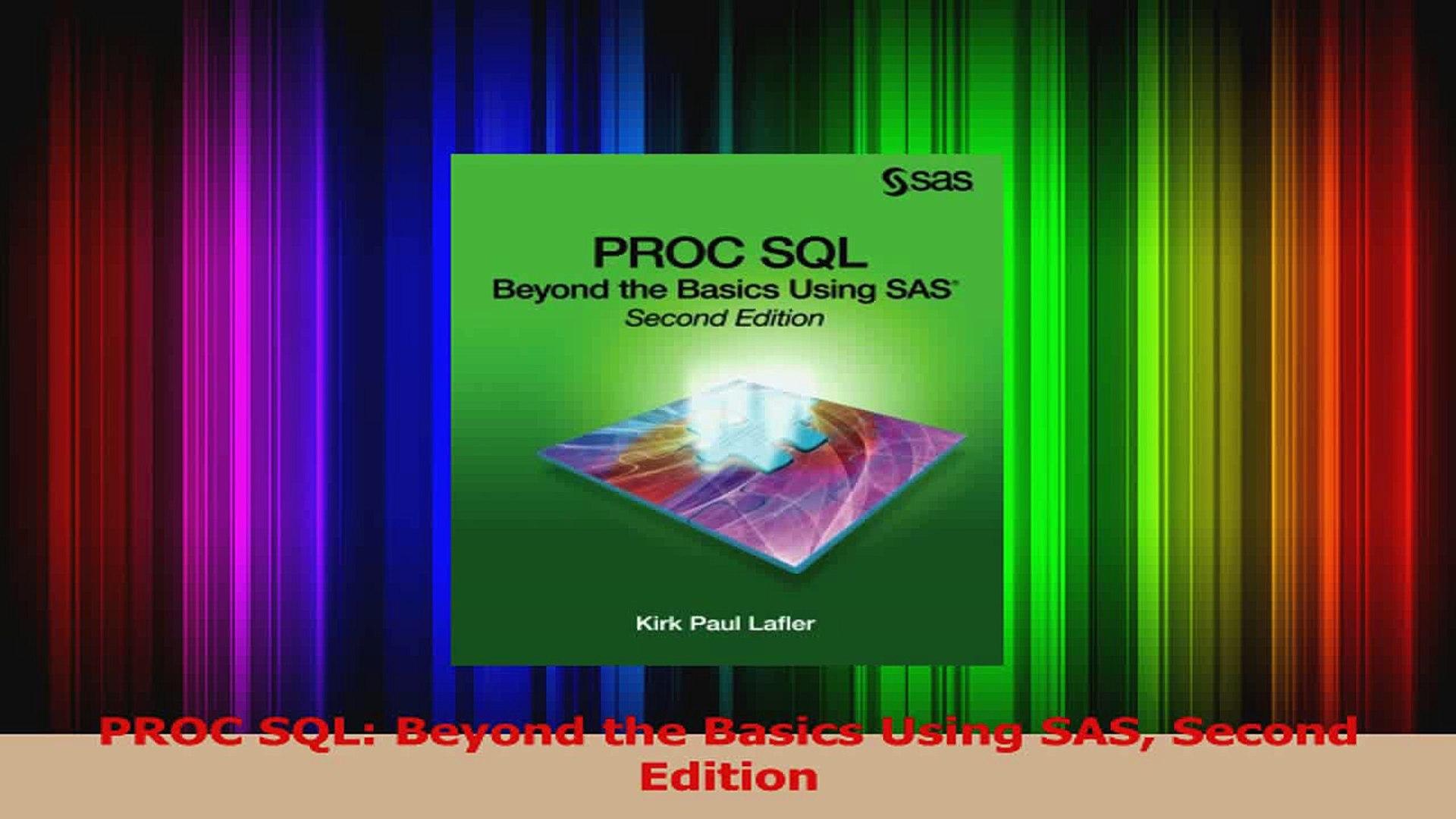 Read PROC SQL Beyond the Basics Using SAS Second Edition PDF Online