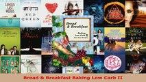 Read  Bread  Breakfast Baking Low Carb II PDF Free