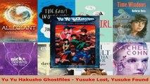 Read  Yu Yu Hakusho Ghostfiles  Yusuke Lost Yusuke Found Ebook Free