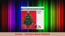 Read  Yamaha Christmas Ensembles Clarinet Bass Clarinet Yamaha Band Method EBooks Online