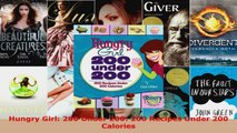 Read  Hungry Girl 200 Under 200 200 Recipes Under 200 Calories Ebook Free