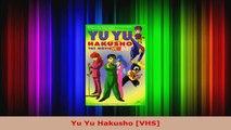 Read  Yu Yu Hakusho VHS PDF Free