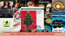 Read  Yamaha Christmas Ensembles Trombone Baritone BC Bassoon Yamaha Band Method Ebook Free