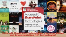 Read  Microsoft SharePoint Technologies Planning Design and Implementation HP Technologies Ebook Free