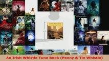 Read  An Irish Whistle Tune Book Penny  Tin Whistle EBooks Online