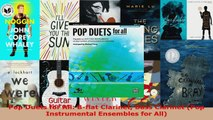 Read  Pop Duets for All Bflat Clarinet Bass Clarinet Pop Instrumental Ensembles for All EBooks Online