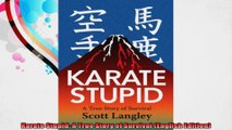 Karate Stupid A True Story of Survival English Edition