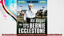 No Angel The Secret Life of Bernie Ecclestone English Edition