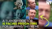 A Turkish Doctor Could Go To Jail for Comparing The President to Gollum