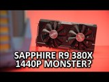 Sapphire Nitro R9 380X Video Card Review - Sweet spot card at 1440p?
