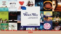 Read  The Welch Way  24 Lessons from the Worlds Greatest CEO PDF Free