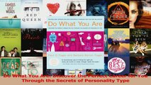 Download  Do What You Are Discover the Perfect Career for You Through the Secrets of Personality Ebook Online