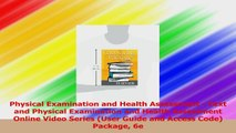Physical Examination and Health Assessment  Text and Physical Examination and Health Download