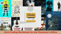 PDF Download  2015 Coding Workbook for the Physicians Office Download Online