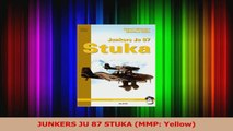 PDF Download  JUNKERS JU 87 STUKA MMP Yellow Read Online