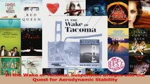 PDF Download  In the Wake of Tacoma Suspension Bridges and the Quest for Aerodynamic Stability PDF Online