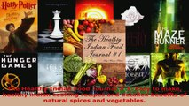Read  The Healthy Indian Food Journal  1 Easy to make healthy indian cooking recipes and Ebook Free
