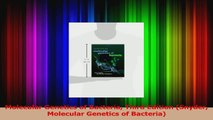 Molecular Genetics of Bacteria Third Edition Snyder Molecular Genetics of Bacteria PDF