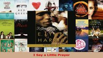 Download  I Say a Little Prayer Ebook Free