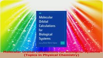 Molecular Orbital Calculations for Biological Systems Topics in Physical Chemistry PDF