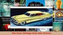 Read  50s Cars Vintage Auto Ads Icons EBooks Online