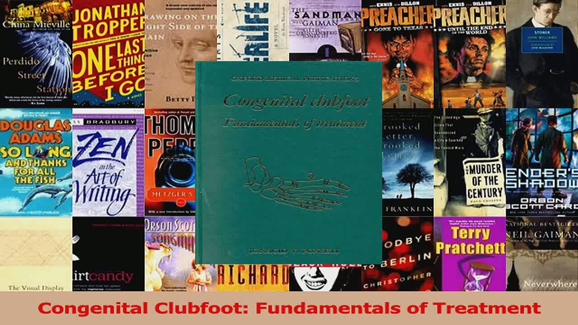 Congenital Clubfoot: Fundamentals of Treatment