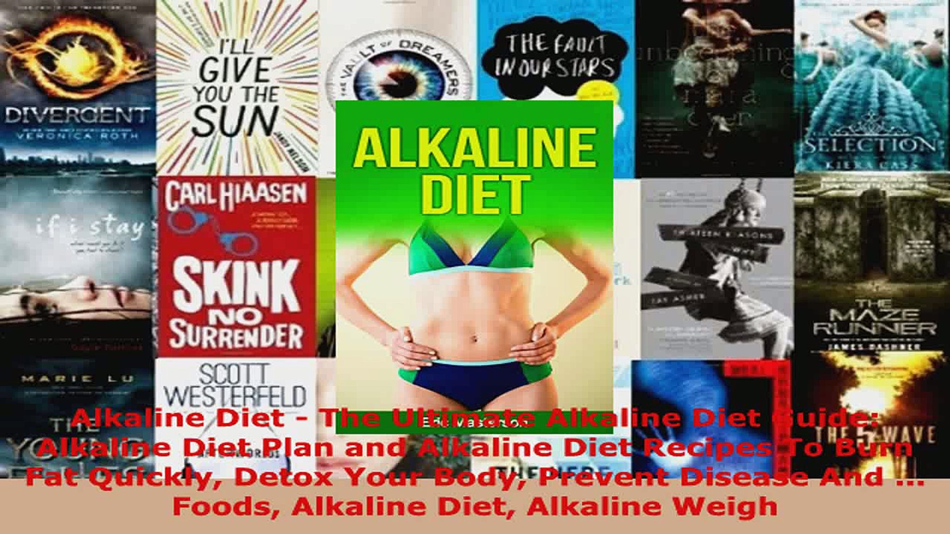 Read  Alkaline Diet  The Ultimate Alkaline Diet Guide Alkaline Diet Plan and Alkaline Diet PDF Free
