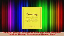 Nursing Human Science And Human Care Watson Nursing Human Science and Human Care PDF