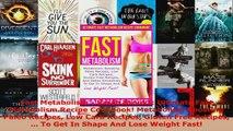 Read  Fast Metabolism  Sarah Brooks Ultimate Fast Metabolism Recipe Cookbook Metabolism EBooks Online