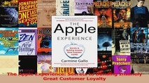 Download  The Apple Experience Secrets to Building Insanely Great Customer Loyalty PDF Online