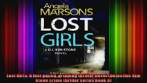 Lost Girls A fast paced gripping thriller novel Detective Kim Stone crime thriller