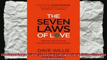 The Seven Laws of Love Essential Principles for Building Stronger Relationships