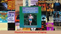PDF Download  Physical Dimensions of Aging Read Online