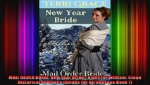 MAIL ORDER BRIDE New Year Bride  A Gift For William Clean Historical Romance Brides