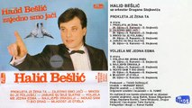 Halid Beslic - Prokleta je zena ta - (Audio 1986) - CEO ALBUM