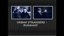 Urban Strangers - Runaway (Testo, Lyrics, Karaoke)