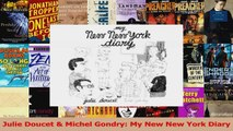 PDF Download  Julie Doucet  Michel Gondry My New New York Diary PDF Online