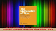 Read  The Mathematics of Time Essays on Dynamical Systems Economic Processes and Related Topics Ebook Free
