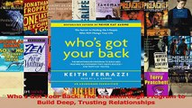 Read  Whos Got Your Back The Breakthrough Program to Build Deep Trusting Relationships Ebook Free