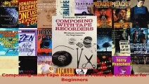 Read  Composing with Tape Recorders Musique Concrete for Beginners PDF Online