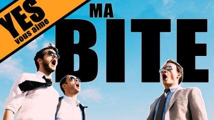 MA BITE - YES