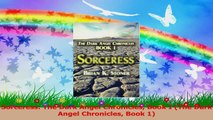 Sorceress The Dark Angel Chronicles Book I The Dark Angel Chronicles Book 1 PDF