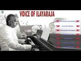 Ilayaraja Hits ,  Voice of Ilayaraja Juke Box