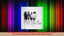 Read  Wreckers of Civilisation The Story of Coum Transmissions  Throbbing Gristle Ebook Free