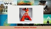 Read  Harpers Bazaar Models PDF Online