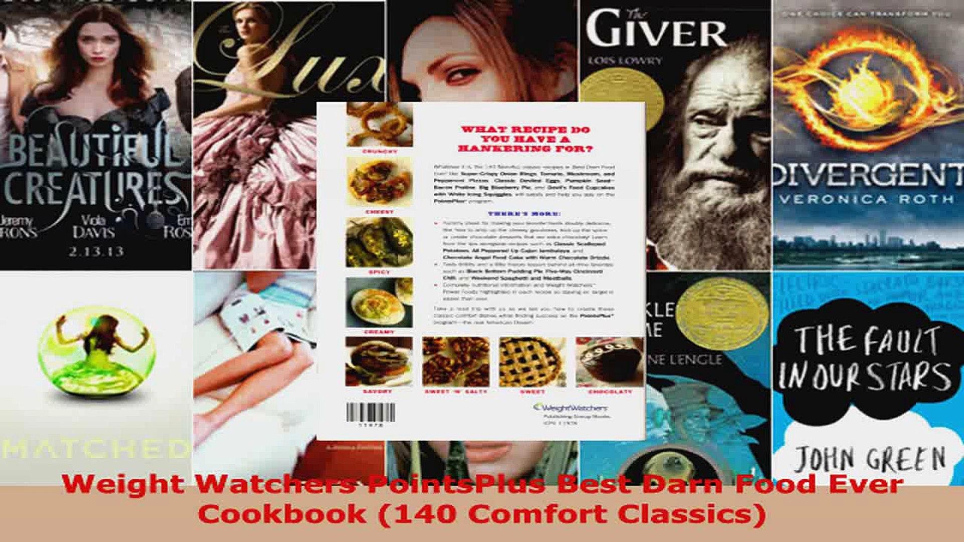 Read  Weight Watchers PointsPlus Best Darn Food Ever Cookbook 140 Comfort Classics Ebook Free