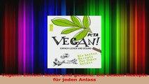 Vegan Einfach lecker und gesund Die besten Rezepte für jeden Anlass PDF Lesen