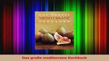 Das große mediterrane Kochbuch PDF Kostenlos
