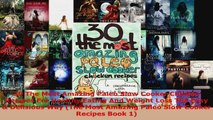 Download  30 The Most Amazing Paleo Slow Cooker Chicken Recipes For Healthy Eating And Weight Loss EBooks Online